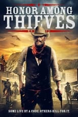 Ver Honor Among Thieves (2021) online gratis