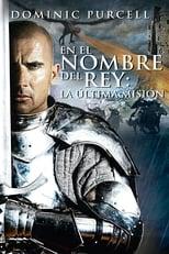 Ver En el nombre del rey 3: La última misión (2013) online gratis
