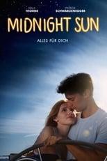 Midnight Sun - Alles für dich (2018)