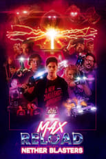 Ver Max Reload and the Nether Blasters (2020) online gratis