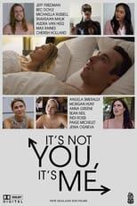 Ver It's Not You, It's Me (2021) online gratis