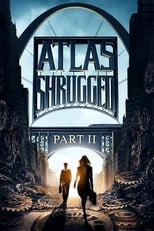 Ver Atlas Shrugged: Part II (2012) para ver online gratis