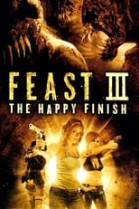 Ver Feast III: The Happy Finish (2009) para ver online gratis