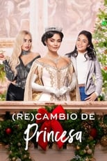 Ver Intercambio de Princesas 2 (2020) online gratis