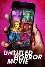 Ver Untitled Horror Movie (2021) online gratis