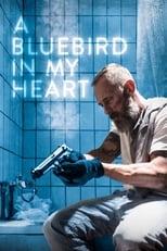 Ver A Bluebird in My Heart (2021) online gratis