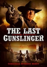 Ver The Last Gunslinger (2017) online gratis