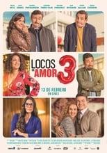 Ver Locos de Amor 3 (2020) para ver online gratis