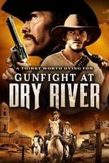 Ver Gunfight at Dry River (2021) para ver online gratis