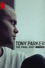 Ver Tony Parker: La última canasta (2021) online gratis