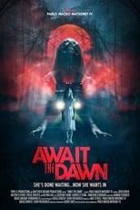 Ver Await the Dawn (2020) online gratis