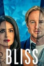 Ver Bliss: Dicha (2021) online gratis