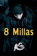 Ver 8 Millas (2002) para ver online gratis