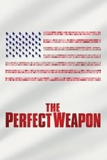 Ver The Perfect Weapon (2020) para ver online gratis