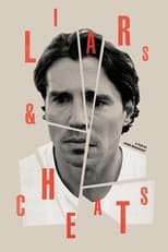 Ver Liars and Cheats (2021) online gratis