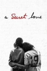 Ver A Secret Love (2020) para ver online gratis