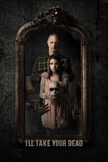 Ver I'll Take Your Dead (2018) para ver online gratis