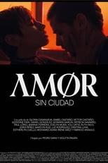 Ver Amor sin ciudad (2020) para ver online gratis