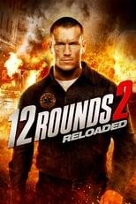 Ver 12 Desafíos 2: Reloaded (2013) online gratis