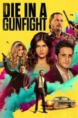 Ver Die in a Gunfight (2021) online gratis