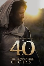 Ver 40: The Temptation of Christ (2020) para ver online gratis
