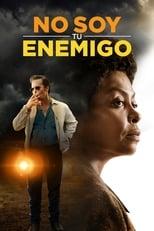 Ver No Soy tu Enemigo (2019) para ver online gratis