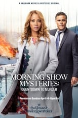 Ver Morning Show Mysteries: Countdown to Murder (2019) para ver online gratis