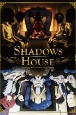 Shadows House Subtitle Indonesia