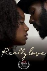 Ver Really Love (2020) online gratis