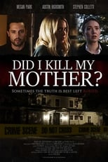 Ver Did I Kill My Mother? (2018) online gratis