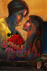 Ver La rosa de Bombay (2019) para ver online gratis