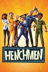 Ver Henchmen (2018) para ver online gratis