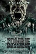 Ver Zombie Massacre (2013) online gratis