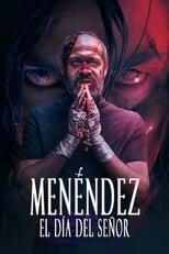 Ver Menéndez: el día del Señor (2020) para ver online gratis