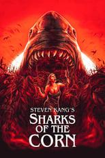 Ver Sharks of the Corn (2021) para ver online gratis