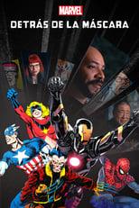 Ver Marvel Detrás de la Máscara (2021) para ver online gratis