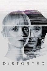 Ver Distorsionado (2018) para ver online gratis
