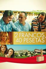 Ver 2 francos, 40 pesetas (2014) para ver online gratis