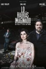 Ver Lo habrás imaginado (2019) para ver online gratis