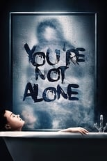 Ver You're Not Alone (2020) para ver online gratis