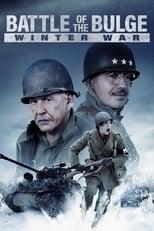 Ver Battle of the Bulge: Winter War (2020) para ver online gratis