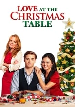 Ver Love at the Christmas Table (2012) online gratis