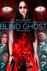 Ver Blind Ghost (2021) online gratis
