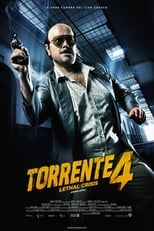 Ver Torrente 4: Lethal crisis (2011) para ver online gratis