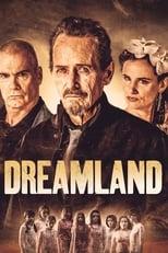 Ver Dreamland (2019) para ver online gratis