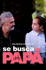 Ver Se busca papá (2020) para ver online gratis