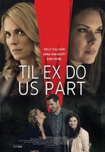 Ver Til Ex Do Us Part (2018) para ver online gratis