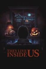 Ver They Live Inside Us (2020) para ver online gratis