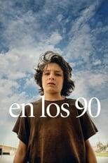 Ver En los 90 (2018) para ver online gratis