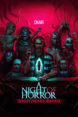 Ver A Night of Horror: Nightmare Radio (2020) para ver online gratis